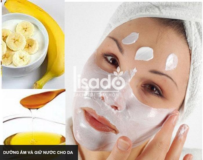 Quả chuối giúp dưỡng ẩm và giữ nước cho da