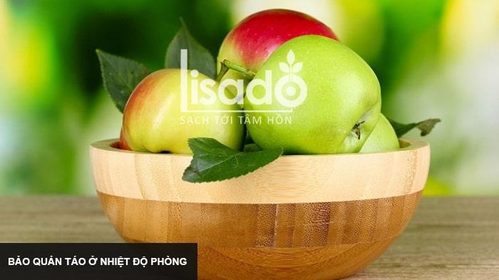 Bảo quản táo ở nhiệt độ phòng