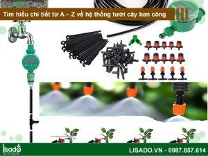 Tìm hiểu chi tiết từ A – Z về hệ thống tưới cây ban công